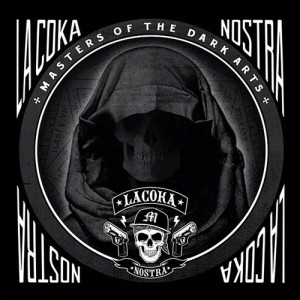 La Coka Nostra - Master of the Dark Arts
