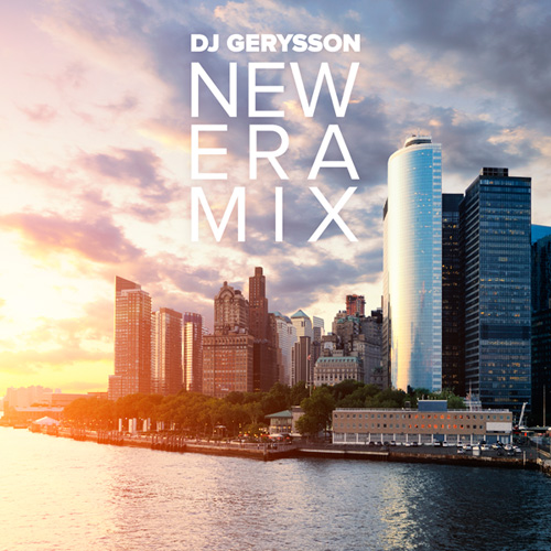 Dj Gerysson - New Era mix